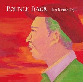 土井一郎トリオ Bounce Back